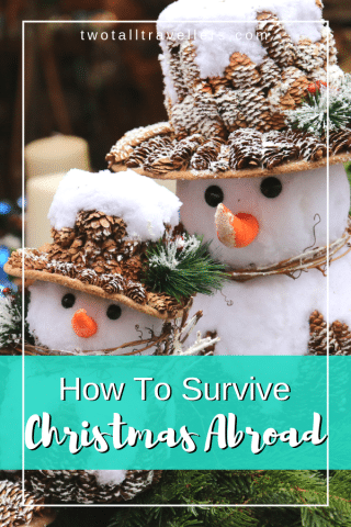 How to survive living abroad for Christmas Without Family | Expats at Christmas | Living Abroad | Festive Season | Christmas Abroad | Away From Home | #Christmasabroad #Christmastime #livingabroad #expat #festiveseason