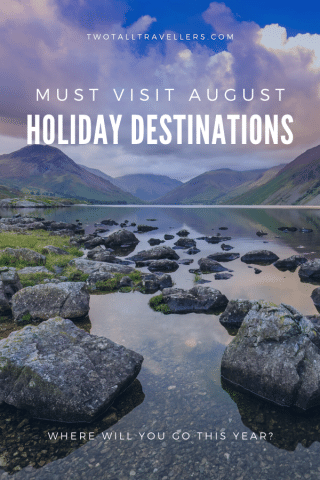 August holiday destinations