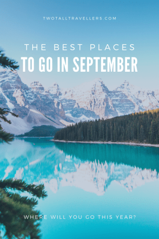 The Best Places To Go in September