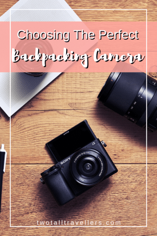 How To Choose The Best Backpacking Cameras For YOU | 2019